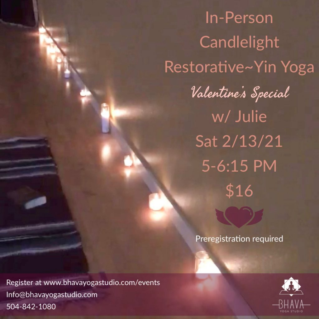 Candlelight Restorative-Yin Yoga (Valentines Special) w/ Julie